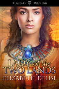 Cover of Lady of the Two Lands by Elizabeth Delisi