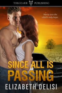 Cover of Since All Is Passing by Elizabeth Delisi