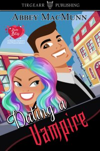 Cover of Dating a Vampire by Abbey MacMunn