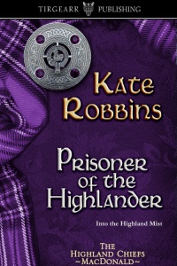 Cover of Prisoner of the Highlander by Kate Robbins